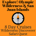 Explore! Olympic Wilderness and San Juan Islands