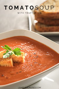 Viking Cruise French Recipe Creamy Tomato Soup with Truffle Oil and Crouton
