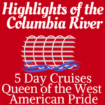 Highlights of the Columbia River | 4-night Cruise