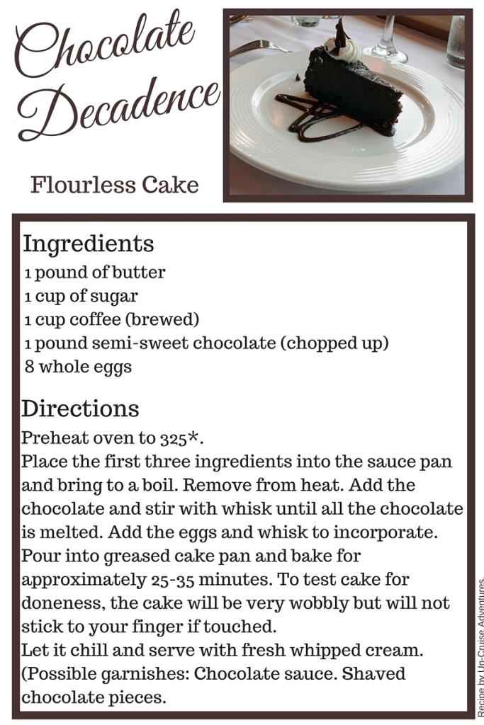 Chocolate Decadence Flourless Cake Recipe - Un-Cruise