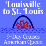 Louisville to St. Louis | 9-Day Voyages