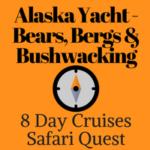 Alaska Yacht | Bears, Bergs & Bushwacking