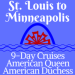 St. Louis to Minneapolis | 9-Day Voyages
